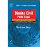 Direito Civil Parte Geral 100 Exerc�cios de Revis�o e 150 Testes de Concursos 5� Edi��o - Christiane Garcez
