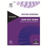 Lean Seis Sigma - Cristina Werkema