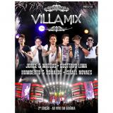 Villa Mix - 2ª Edição - Ao Vivo em Goiânia (DVD) - Gusttavo Lima