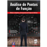 Analise De Pontos De Funçao - Mediçao, Estimativas - Carlos Eduardo Vazquez