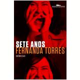 Sete Anos - Fernanda Torres