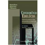 Condomínio Edilício - 3ª Ed. 2010 (Ebook) - Câmara