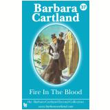 37 Fire in the Blood (Ebook) - Cartland