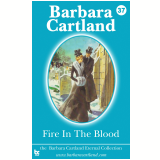 37 Fire in the Blood (Ebook) - Cartland
