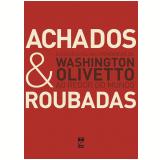 Achados & Roubadas - Washington Olivetto