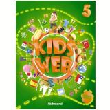 Kids Web Vol. 5 - 2 Ed. Livro Do Aluno + Multirom - Ensino Fundamental I - Edições Educativas da Editora Moderna