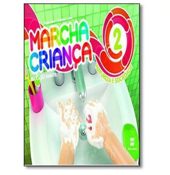 Marcha Criança Natureza E Sociedade - (Vol. 2) - Educação Infantil