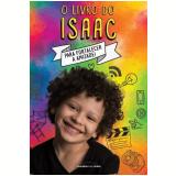 O Livro Do Isaac - Isaac Guedes Moura