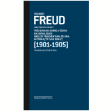 Sigmund Freud (1901-1905, Vol. 06) - Sigmund Freud