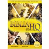 Bíblia Em HQ - Michael Pearl