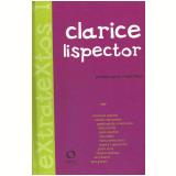 Clarice Lispector - Personagens Reescritos (Vol. 1) - Silviano Santiago (Org.), Mayara R. Guimarães, Evando Nascimento (Org.)