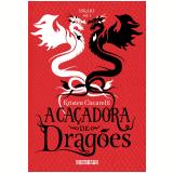 A Caçadora de Dragões (Vol. 1) - Kristen Ciccarelli