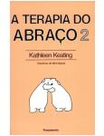 A Terapia Do Abra�o (Vol. 2)