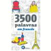 3500 Palavras em Franc�s