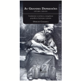 As Grandes Depress�es (1873-1896 e 1929-1939)