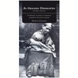 As Grandes Depress�es (1873-1896 e 1929-1939) - Osvaldo Coggiola