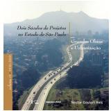 Dois Séculos de Projetos no Estado de São Paulo (3 Vols.) - Nestor Goulart Reis
