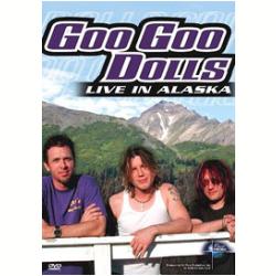DVD - Goo Goo Dolls - Live in Alaska - Goo Goo Dolls - 7898285416646