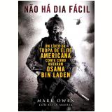 Não Há Dia Fácil - Mark Owen, Kevin Maurer