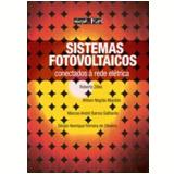 Sistemas Fotovoltaicos - Roberto Zilles, Wilson Negrão Macêdo, Marcos André Barros Galhardo ...