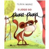 O Jogo Do Puxa-Puxa - Flávia Muniz