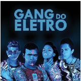 Gang Do Eletro - Gand Do Eletro (CD) - Gang Do Eletro