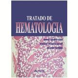 Tratado de Hematologia - Marco Antonio Zago