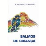 Salmos De Criança - Flabio Castro