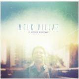 Melk Villar - O Amor Venceu (CD) - Melk Villar