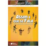 ASSIM � QUE SE FALA - 28� edi��o (Ebook) - Reinaldo Polito