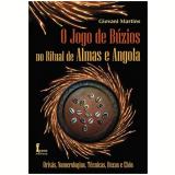 O Jogo De Buzios No Ritual De Almas E Angola - Giovani Martins