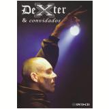 Dexter e Convidados - Oitavo Anjo (CD) +  (DVD) - Convidados, Dexter