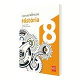 História 8 º Ano - Ensino Fundamental II - Charles Chiba, Carolina Minorelli