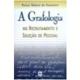 A Grafologia no Recrutamento e Seleção de Pessoal