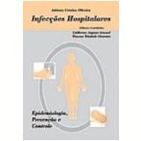 Infecções Hospitalares - Adriana Cristina de Oliveira