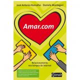 Amar.com - José Antônio Ramalho , Daniela Mantegari