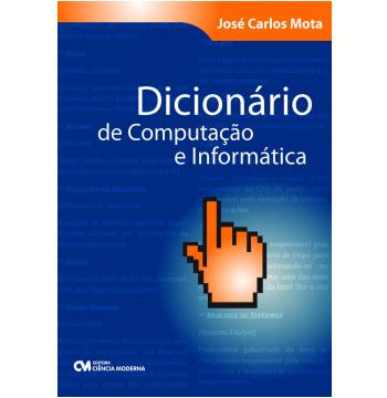 Dicionário de Computação e Informática