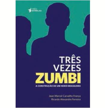 Três Vezes Zumbi