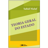 Teoria Geral do Estado - 31ª Ed. 2013 (Ebook) - Sahid Maluf