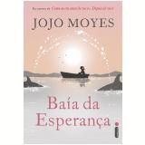 Baía da esperança (Ebook) - Jojo Moyes