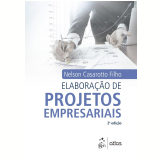 Elaboração De Projetos Empresarias - Nelson Casarotto Filho