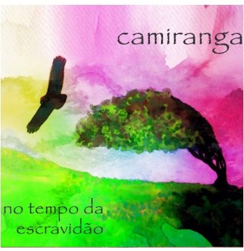 Camiranga - No Tempo da Escravidão (CD)