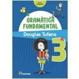 Gramática Fundamental - 3º Ano - Douglas Tufano