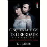 Cinquenta Tons de Liberdade - O Capítulo Final - E L James