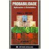 Probabilidade - Emílio Peluso Neder Meyer, Paul L. Meyer