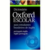 Dicionario Oxford Escolar Com Cdrom - Nova Edição Revisada - Oxford