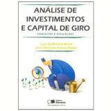 Analise De Investimentos E Capital De Giro - Luiz Guilherme Brom