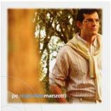 Padre Reginaldo Manzotti - No Poder Da Oração (CD) - Padre Reginaldo Manzotti