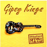 Gipsy Kings - Greatest Hits (CD) - Gipsy Kings