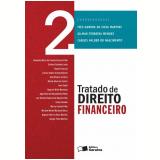 Tratado De Direito Financeiro (Vol.2) - Ives Gandra da Silva Martins, Carlos Valder do Nascimento, Gilmar Mendes